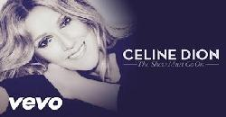 Céline Dion - The Show Must Go On (Audio) ft. Lindsey Stirling