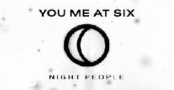 You Me At Six - Night People (Official Audio)